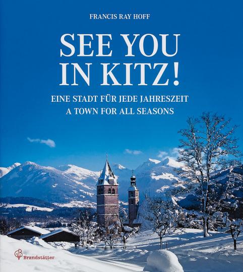 See you in Kitz! Eine Stadt für jede Jahreszeit.