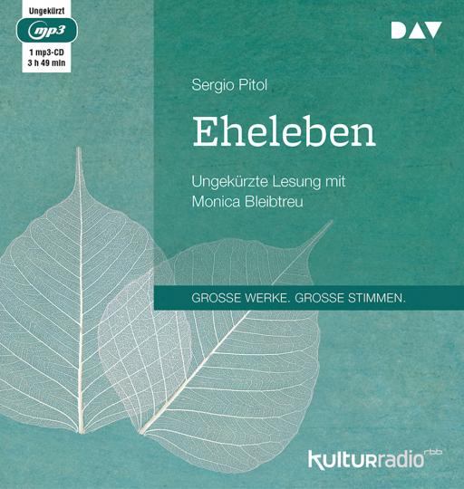 Sergio Pitol. Eheleben. Ungekürzte Lesung. 1 mp3-CD.