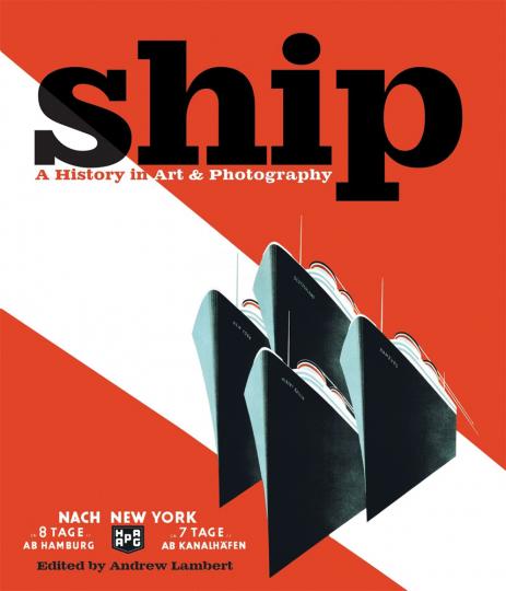 Ship. Eine Geschichte in Kunst & Fotografie.