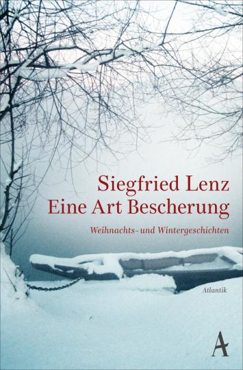 Siegfried Lenz. Eine Art Bescherung. Weihnachts- und Wintergeschichten.