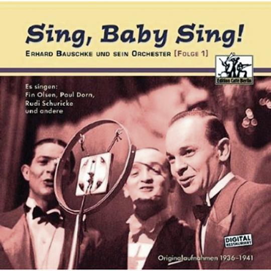 Sing, Baby, sing! Erhard Bauschke und sein Orchester (Folge 1). CD.
