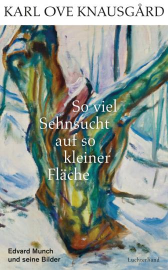 So viel Sehnsucht auf so kleiner Fläche. Edvard Munch und seine Bilder.