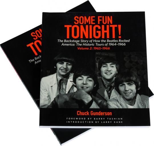 Some Fun Tonight! Wie die Beatles Amerika rockten. Die historischen Tourneen 1964 - 1966. 2 Bde. im Set.