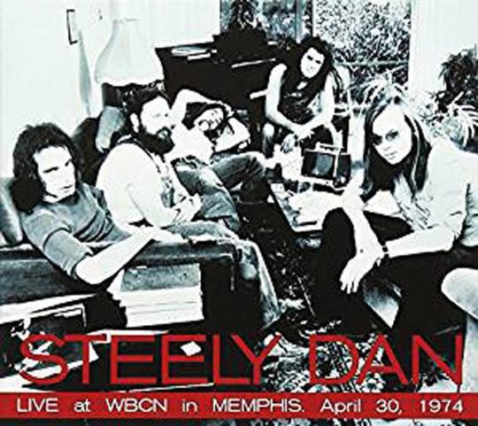 Steely Dan. Live At WBCN In Memphis, April 30, 1974. CD.