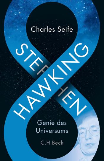 Stephen Hawking. Genie des Universums.