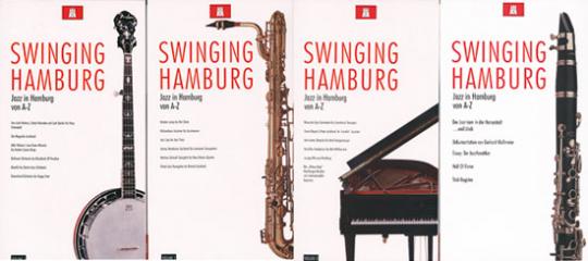 Swinging Hamburg. Jazz in Hamburg von A-Z