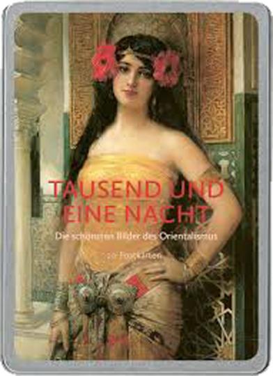 Tausend und eine Nacht - Die schönsten Bilder des Orientalismus