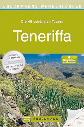 Teneriffa - Die 40 schönsten Touren