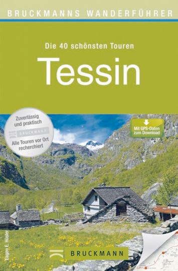 Tessin - Die 40 schönsten Touren
