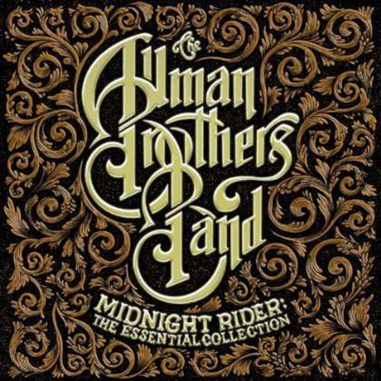 The Allman Brothers Band. Midnight Rider: The Essential Collection. CD.