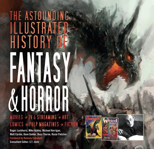 The Astounding Illustrated History of Fantasy and Horror. Die große illustrierte Geschichte des Fantasy und Horror Genres.