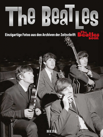 The Beatles. Einzigartige Fotos aus den Archiven der Zeitschrift »The Beatles Book«.