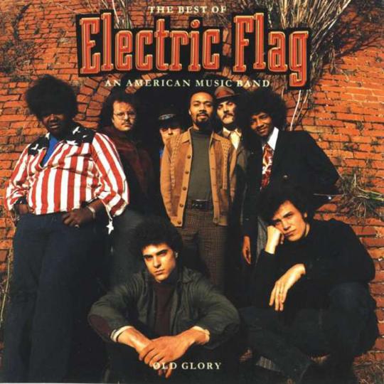 The Electric Flag. Old Glory. The Best Of. CD.