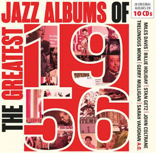 The Greatest Jazz Albums Of 1956. 10 CDs.