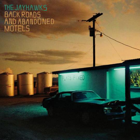 The Jayhawks. Back Roads And Abandoned Motels. CD.