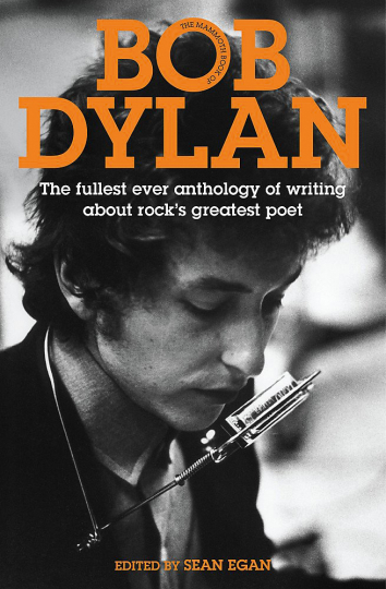 The Mammoth Book of Bob Dylan.