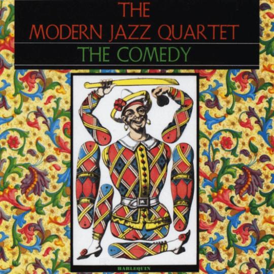 The Modern Jazz Quartet. The Comedy. CD.