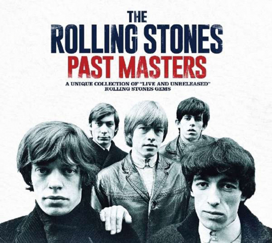 The Rolling Stones. Past Masters. 2 CDs.