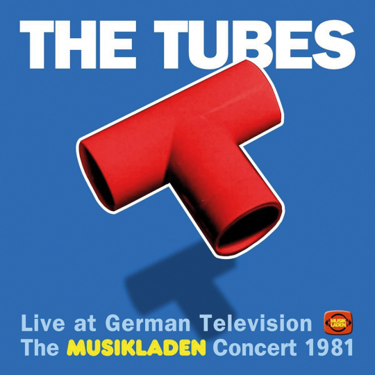 The Tubes. The Musikladen Concert 1981. CD.