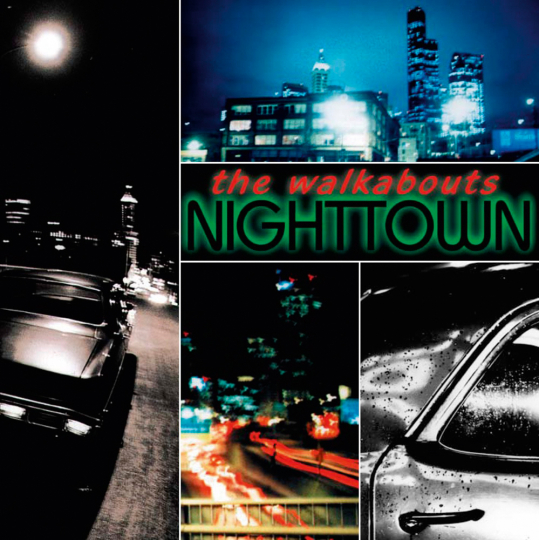 The Walkabouts. Nighttown. Deluxe Edition. 2 CDs.