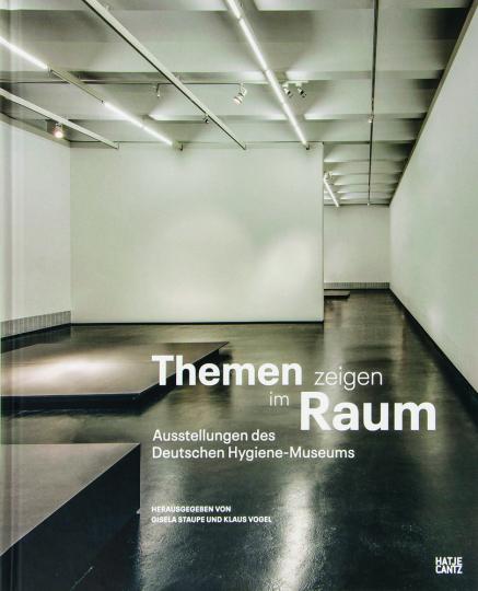 Themen zeigen im Raum. Ausstellungen des Deutschen Hygiene-Museums.