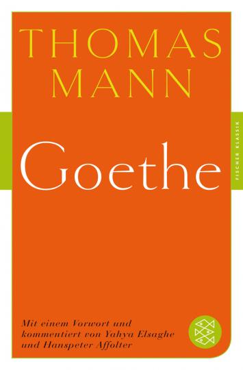 Thomas Mann. Goethe.