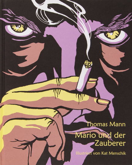 Thomas Mann. Mario und der Zauberer. Ein tragisches Reiseerlebnis.