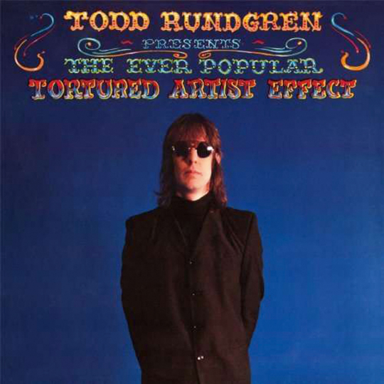 Todd Rundgren. The Ever Popular Tortured Artist Effect (180g). LP.