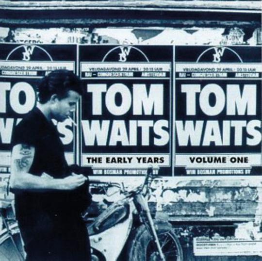 Tom Waits. The Early Years Vol. 1. CD.