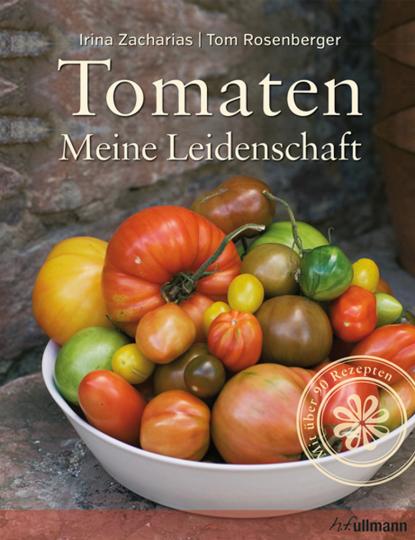 Tomaten. Meine Leidenschaft.