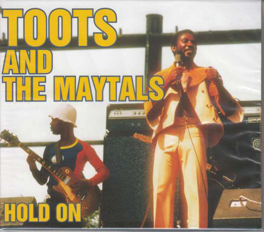 Toots & The Maytals. Hold On. CD.