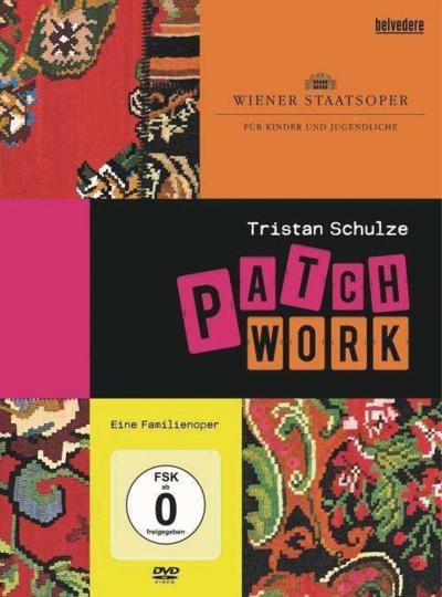 Tristan Schulze. Patchwork. Eine Familienoper. DVD.