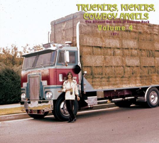 Truckers, Kickers, Cowboy Angels Vol. 4 - 1971. 2 CDs.