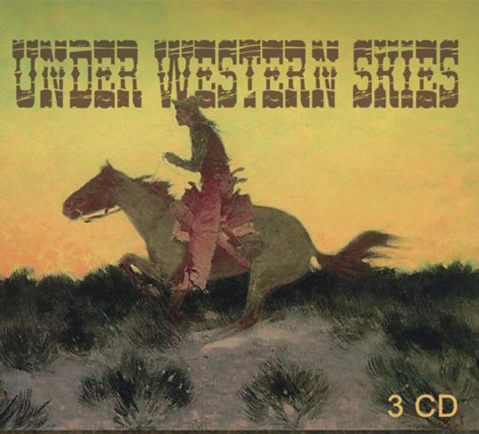 Under Western Skies. 3 CDs.