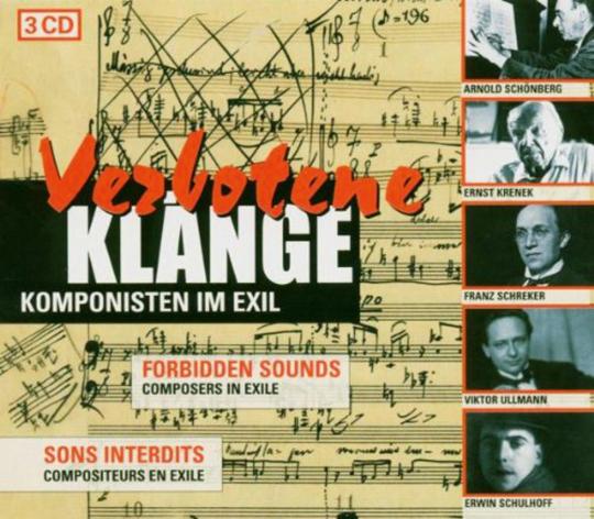 Verbotene Klänge. Komponisten im Exil. 3 CDs.