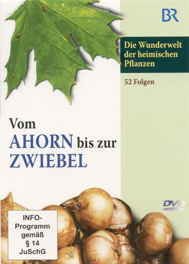 Vom Ahorn bis zur Zwiebel. 3 DVDs.
