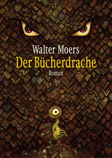 Walter Moers. Der Bücherdrache. Roman.