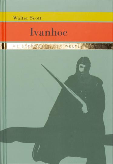 Walter Scott. Ivanhoe.