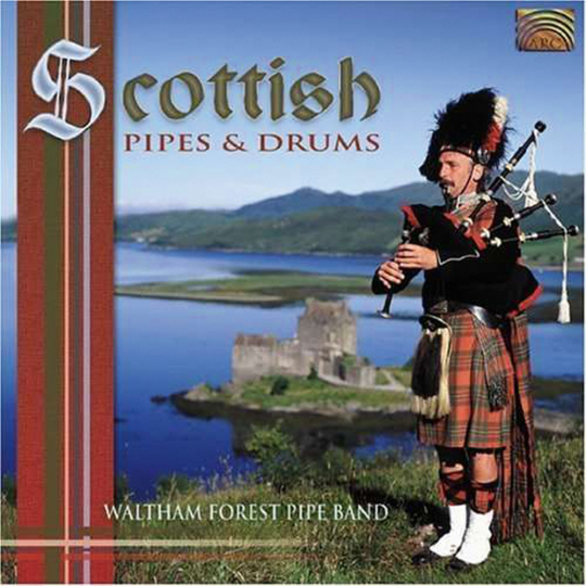 Waltham Forest Pipe Band. Scottish Pipes & Drums. CD.