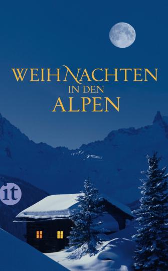 Weihnachten in den Alpen. Geschichten.
