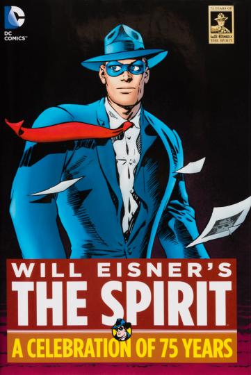 Will Eisners The Spirit. Das 75-jährige Jubiläum.