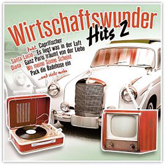 Wirtschaftswunder Hits - Vol. 2 2 CDs