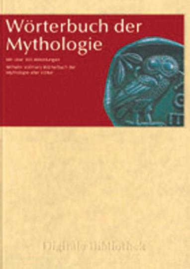 Wörterbuch der Mythologie [CD-ROM].