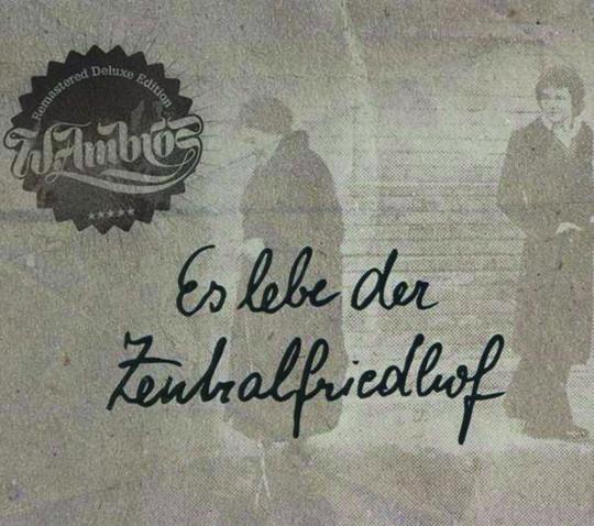 Wolfgang Ambros. Es lebe der Zentralfriedhof (Deluxe Edition). CD.