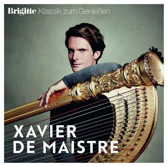 Xavier de Maistre. Brigitte Klassik zum Genießen. CD.