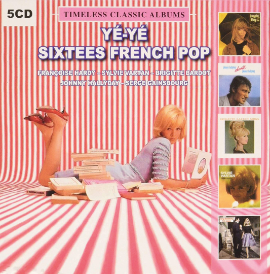 Ye-Ye Sixties French Pop: Timeless Classic Albums. 5 CDs.