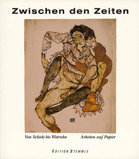 Zwischen den Zeiten. Von Schiele bis Wotruba. Arbeiten auf Papier 1908 bis 1938.