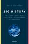 Big History. Die Geschichte der Welt - vom Urknall bis zur Zukunft der Menschheit. Bild 1