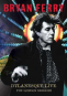 Bryan Ferry. Dylanesque Live - The London Sessions. DVD. Bild 1