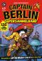 Captain Berlin. Supersammelband 1. Comic. Bild 1